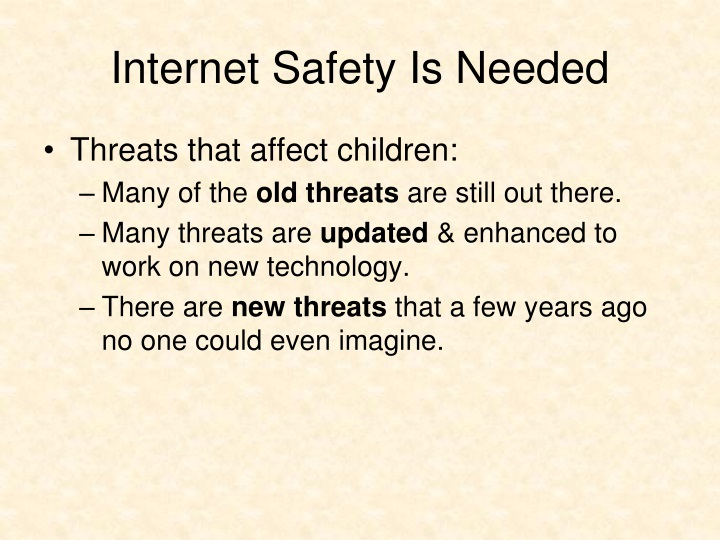 Internet Safety Is Needed