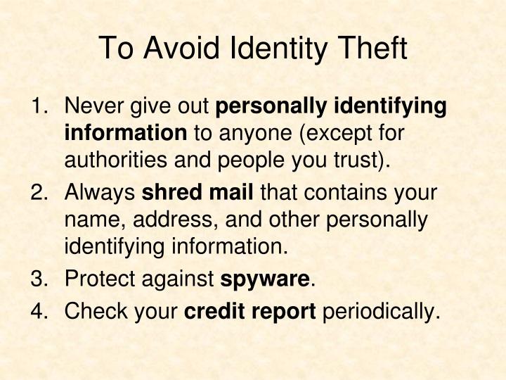 To Avoid Identity Theft