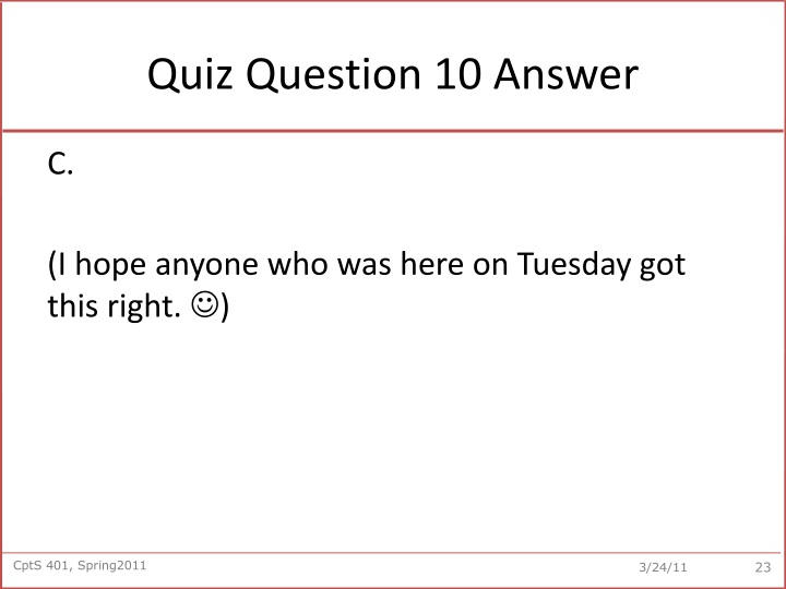 Quiz Question 10 Answer