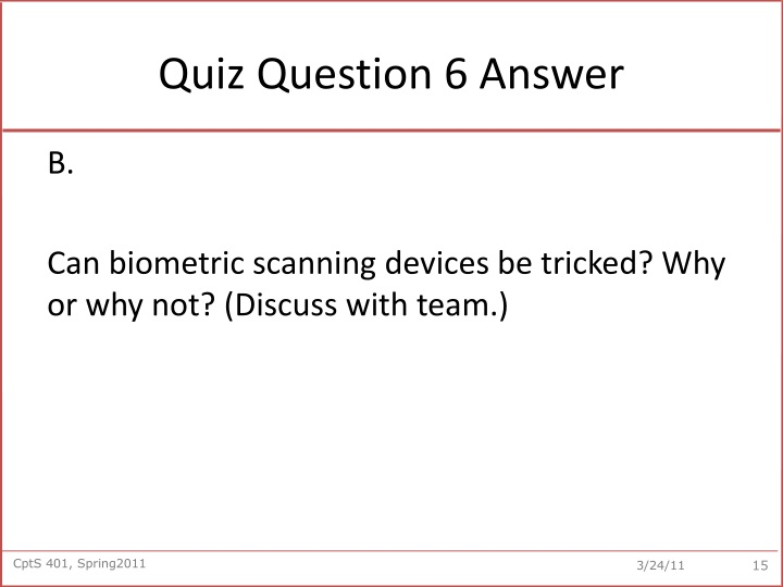 Quiz Question 6 Answer