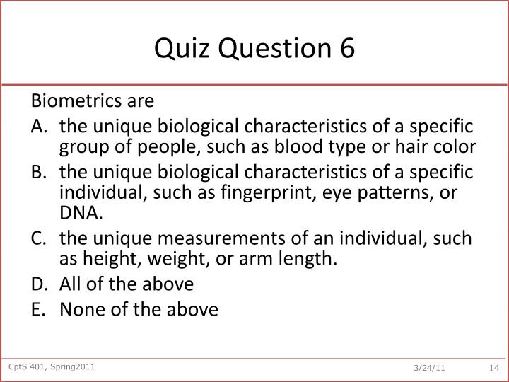 Quiz Question 6