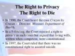 the right to privacy the right to die