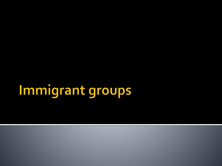 Immigrant groups