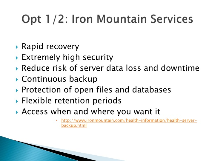 Opt 1/2: Iron Mountain Services