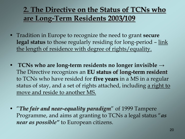 2. The Directive on the Status of TCNs who are Long-Term Residents 2003/109