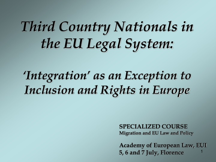 Third Country Nationals in the EU Legal System: