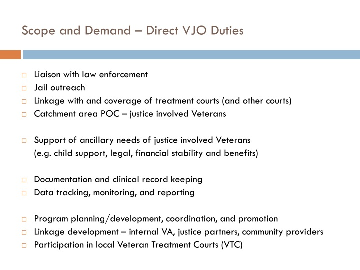 Scope and Demand – Direct VJO Duties