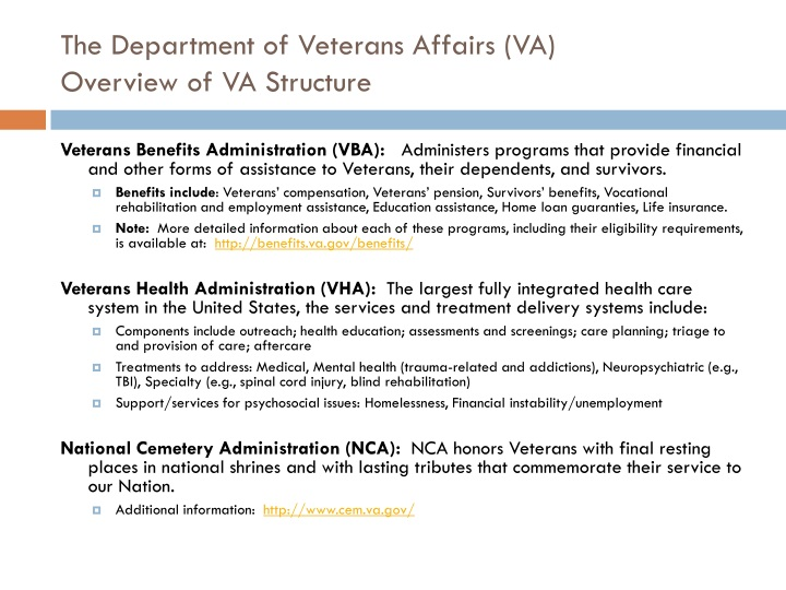 The Department of Veterans Affairs (