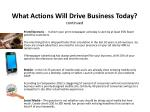 what actions will drive business today continued