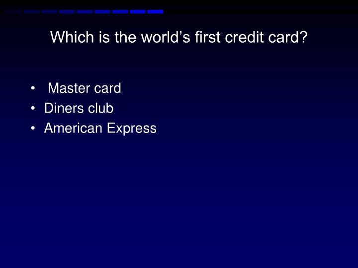 Which is the world's first credit card?