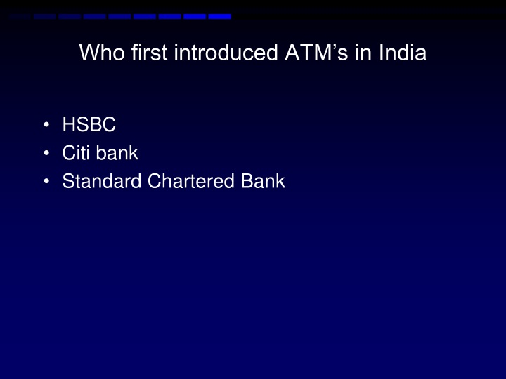 Who first introduced ATM's in India