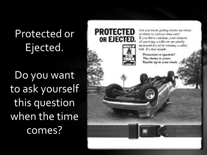 Protected or Ejected.