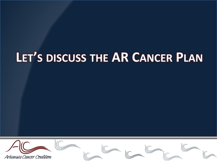 Let's discuss the AR Cancer Plan
