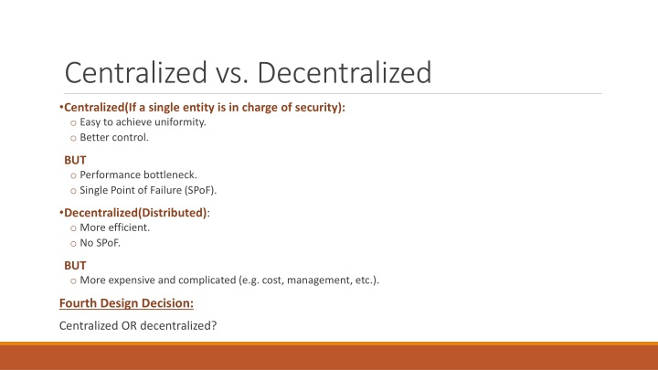 Centralized vs. Decentralized