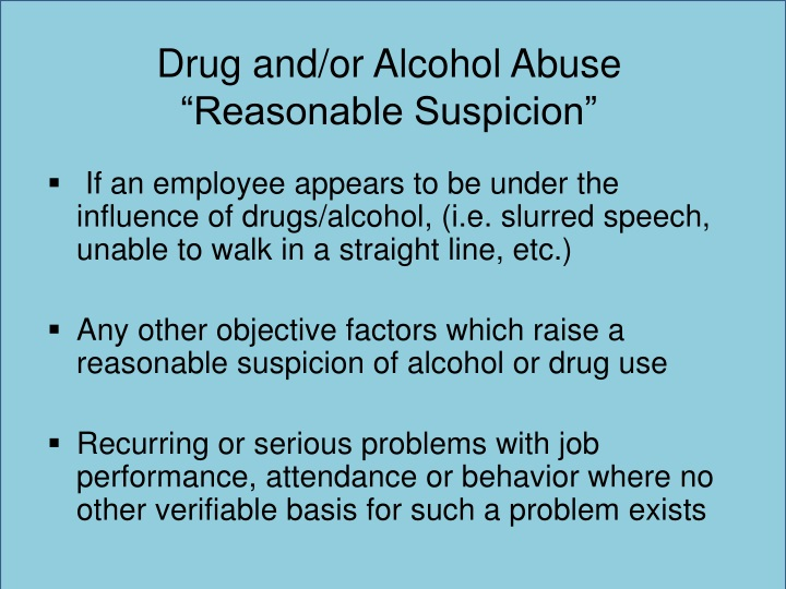 Drug and/or Alcohol Abuse