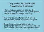 drug and or alcohol abuse reasonable suspicion