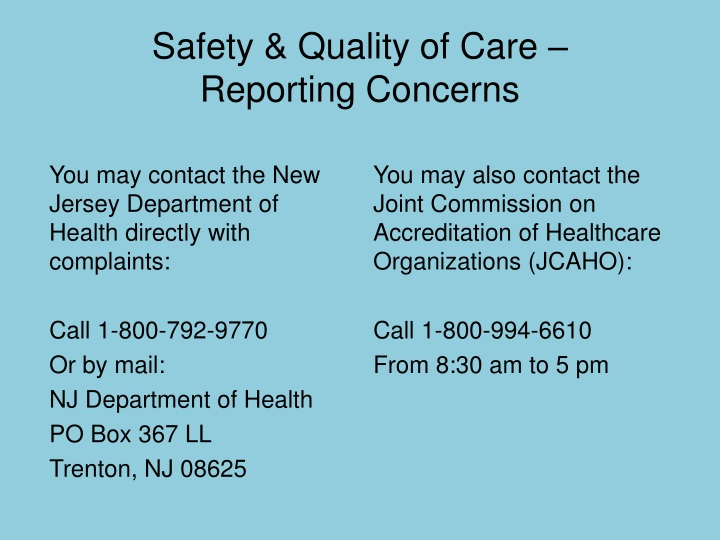 Safety & Quality of Care –