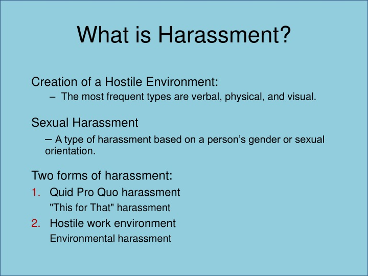 What is Harassment?
