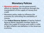 monetary policies