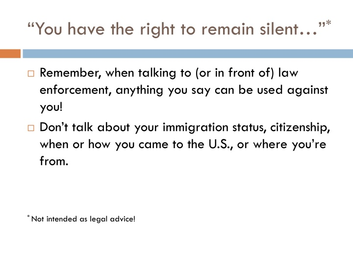"""You have the right to remain silent…"""