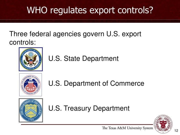 WHO regulates export controls?