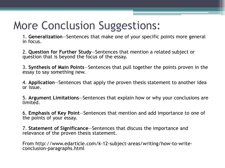 More Conclusion Suggestions: