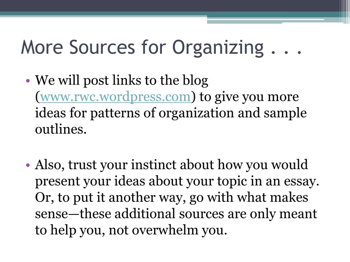 More Sources for Organizing . . .