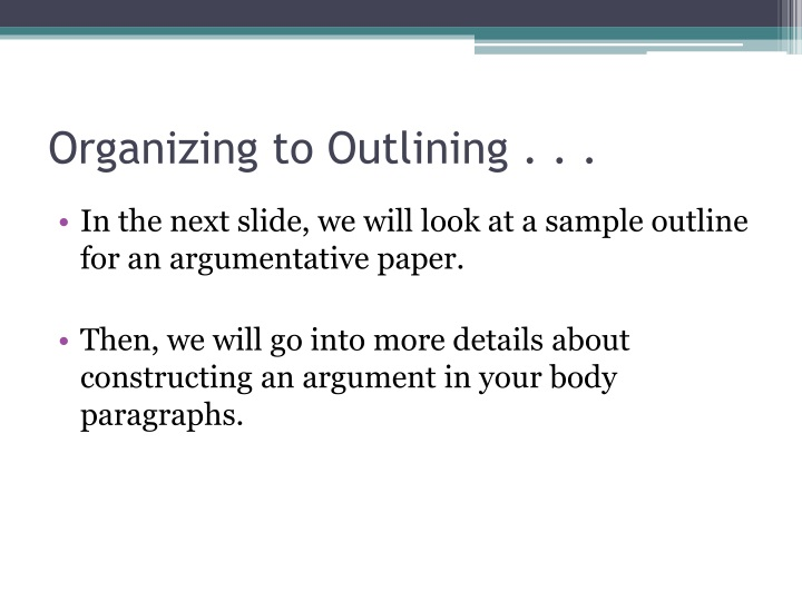 Organizing to Outlining . . .