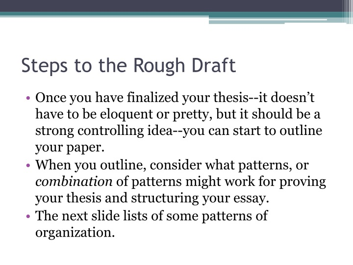 Steps to the Rough Draft