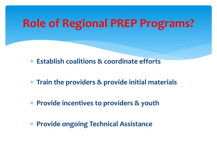 Role of Regional PREP Programs?