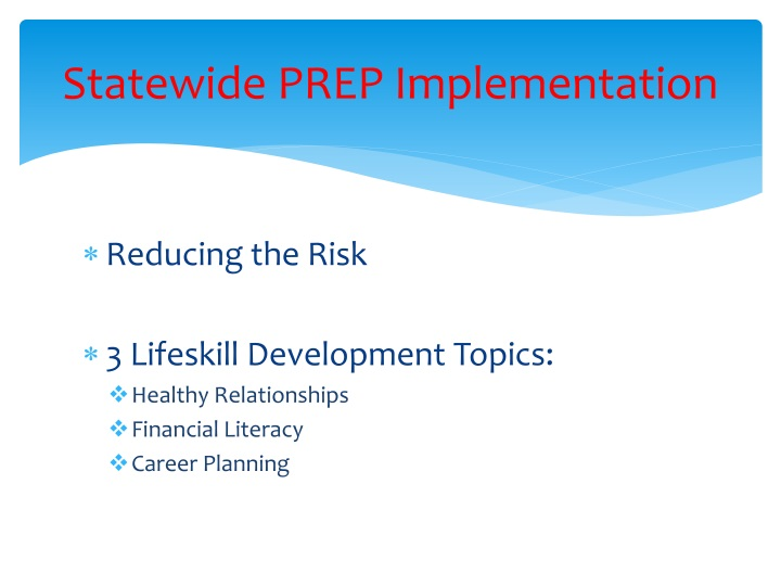 Statewide PREP Implementation