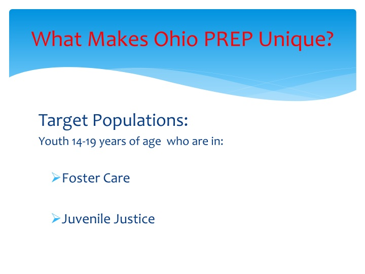 What Makes Ohio PREP Unique?