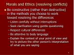 morals and ethics resolving conflicts