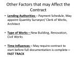other factors that may affect the contract