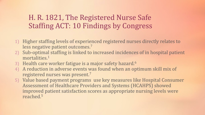 H. R. 1821, The Registered Nurse Safe Staffing ACT: 10 Findings by Congress