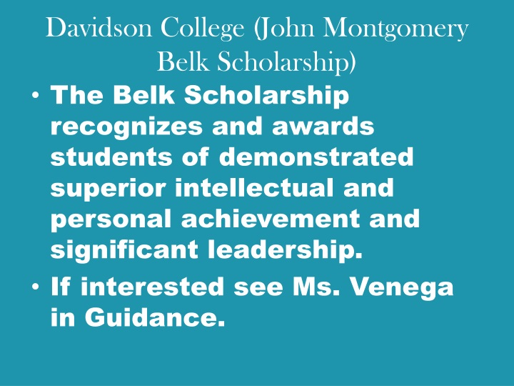 Davidson College (John Montgomery Belk Scholarship)