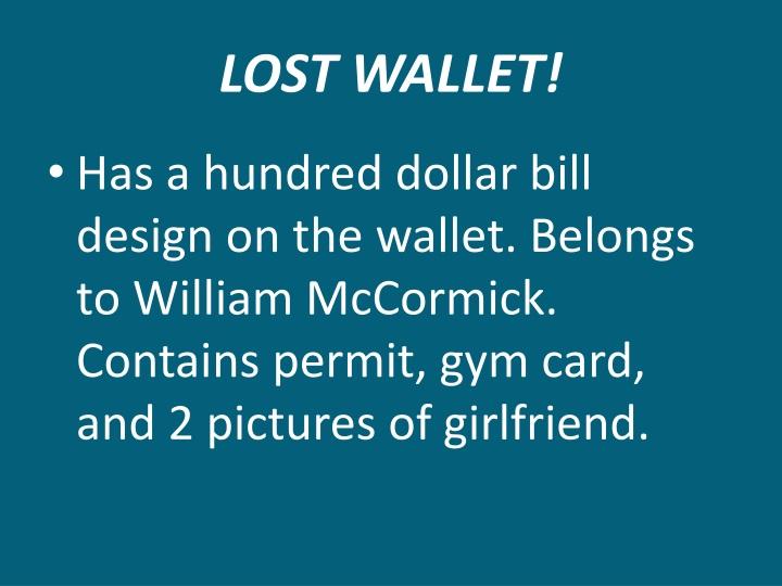 LOST WALLET!