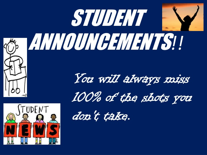 STUDENT ANNOUNCEMENTS