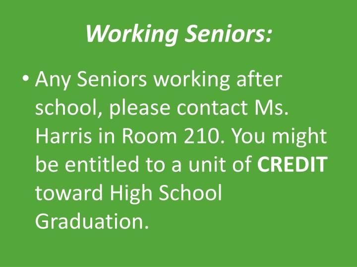 Working Seniors: