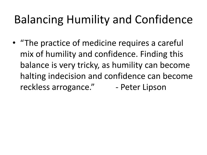Balancing Humility and Confidence