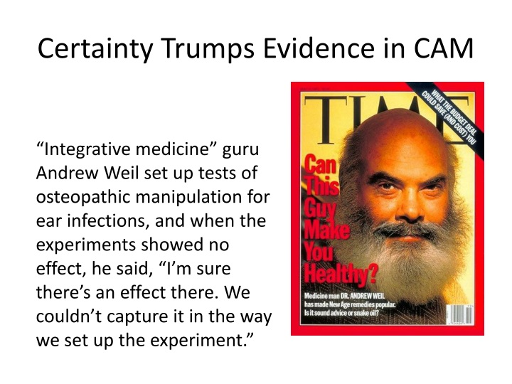 Certainty Trumps Evidence in CAM