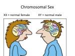 chromosomal sex