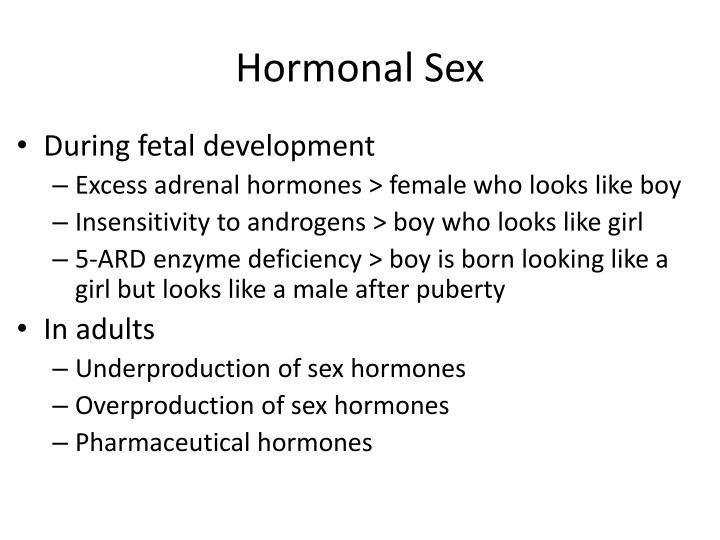 Hormonal Sex