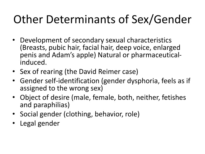Other Determinants of Sex/Gender