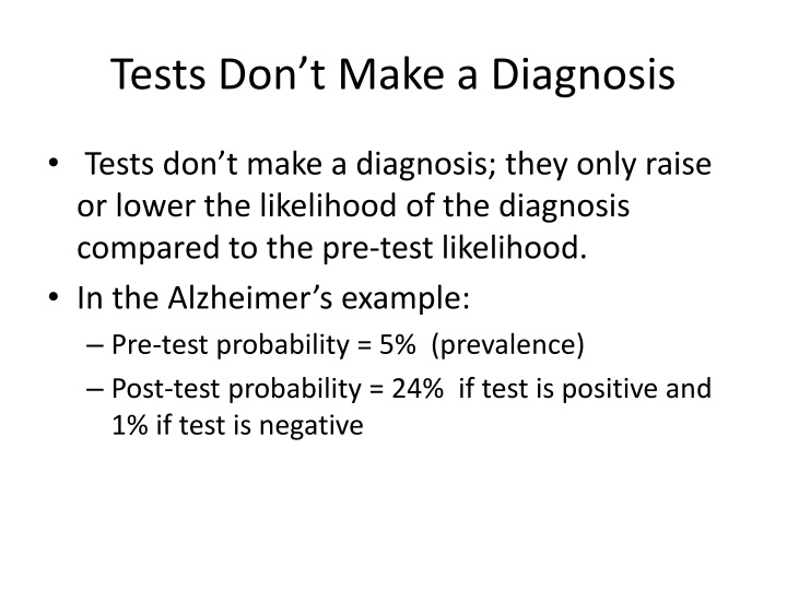 Tests Don't Make a Diagnosis