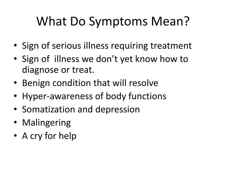 What Do Symptoms Mean?