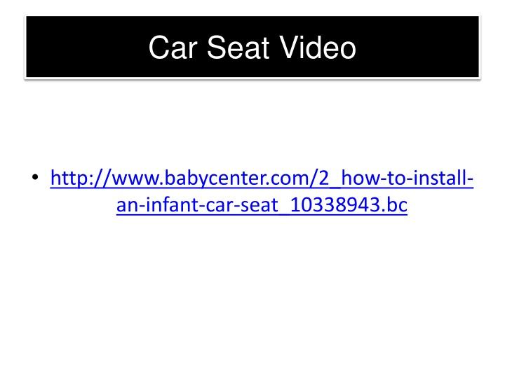 Car Seat Video