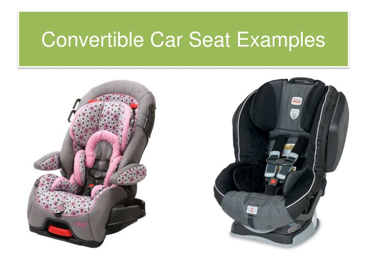 Convertible Car Seat Examples