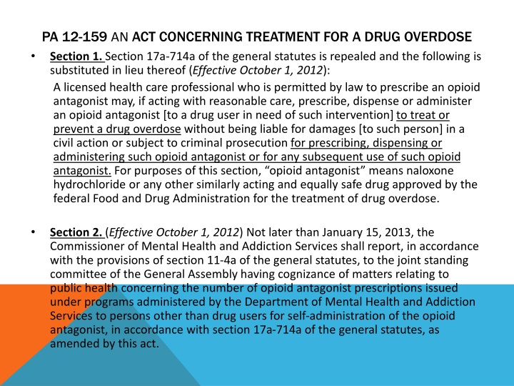 Pa 12 159 an act concerning treatment for a drug overdose