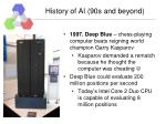history of ai 90s and beyond